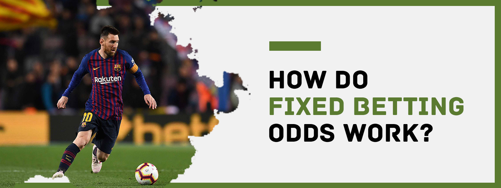 How Do Fixed Betting Odds Work